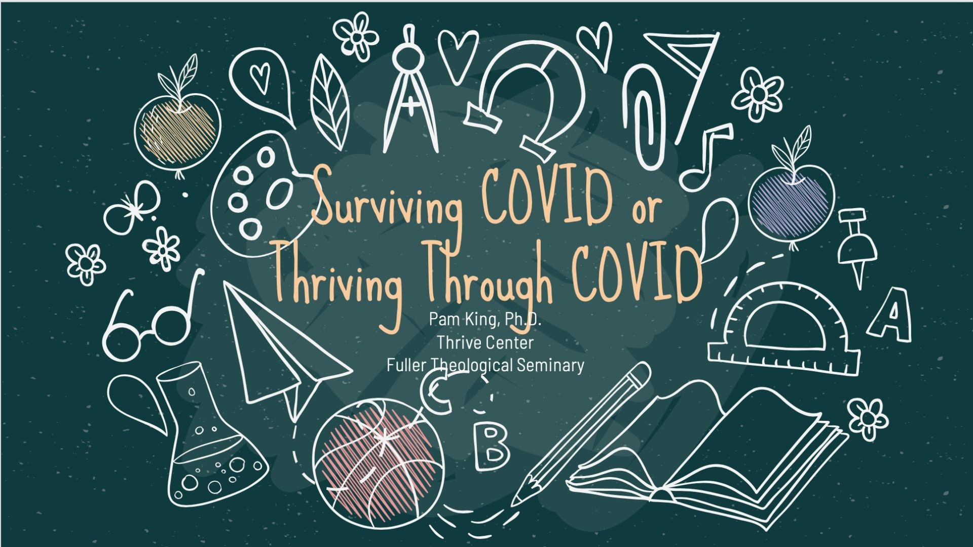 Surviving or Thriving through COVID-19